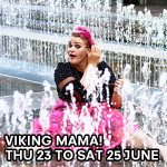 GIVEAWAY: Tickets to the Opening Night of Viking Mama